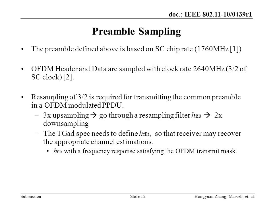 Preamble Sampling The preamble defined above is based on SC chip rate (1760MHz [1]).